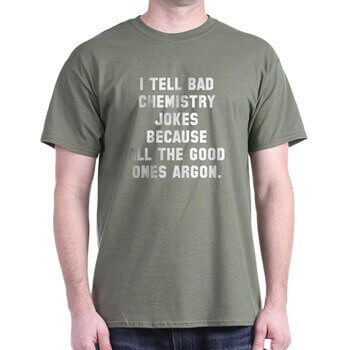 cafe press chemistry joke argon t shirt