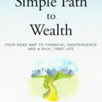 Simple Path to Wealth JL Collins Book Review